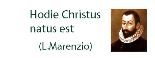 Hodie Christus natus est (L.Marenzio)