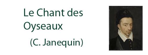 Le chant des Oyseaux (C.Janequin)